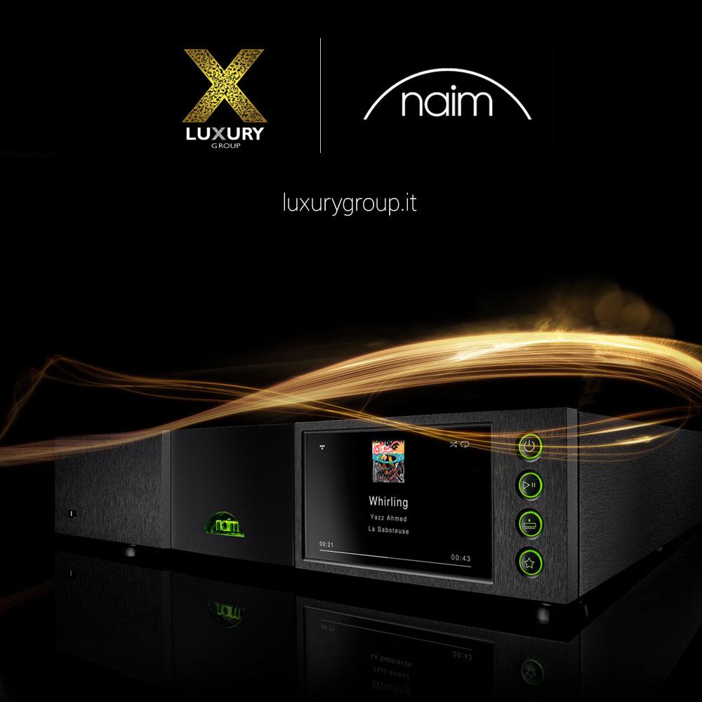 Luxury Group distribuisce Naim Audio