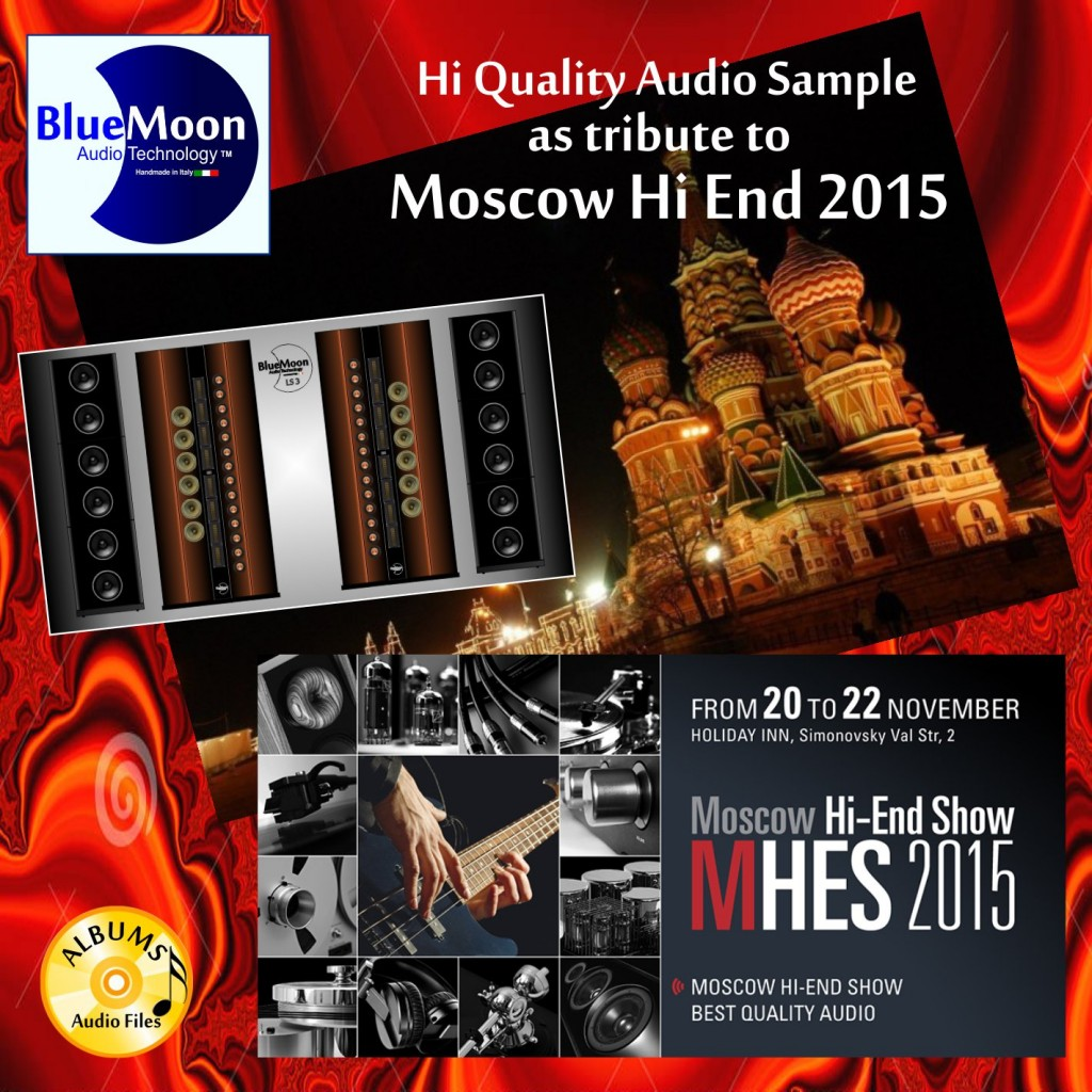 Blue Moon Audio Technology al Moscow Hi-End Show 2015