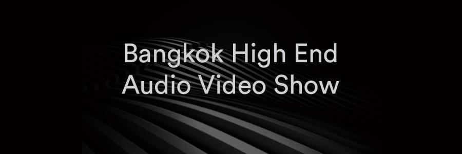 Bangkok High End Audio Video Show