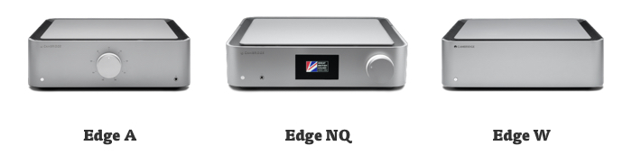 Cmbridge Audio Edge range