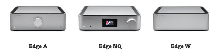 Cmbridge Audio Edge range