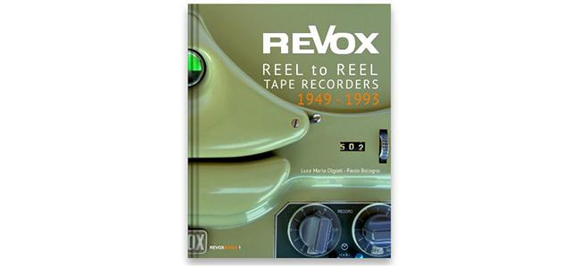 Revox - Reel to reel tape recorders 1949-1993